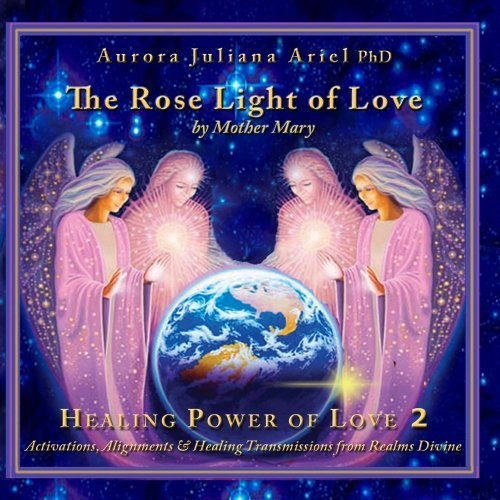 Light Island Aurora (The Rose Light of Love by PhD Aurora Juliana Ariel)