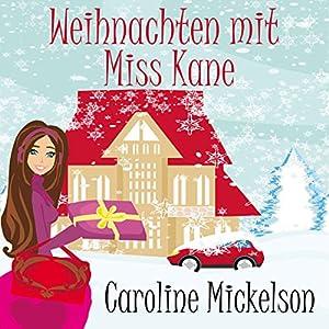 Weihnachten mit Miss Kane Hörbuch