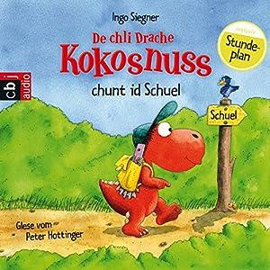 De chli Drache Kokosnuss chunt id Schuel Hörbuch