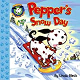 Pepper's Snow Day (Pepper Plays, Pulls, & Pops)