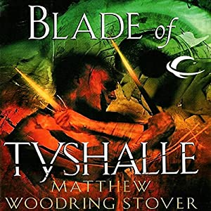 Blade of Tyshalle Hörbuch