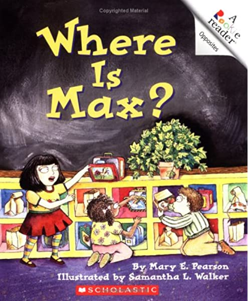 Amazon Com Where Is Max Rookie Readers Level A A Rookie Reader 9780516270777 Pearson Mary E Walker Samantha Books