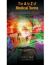 The A to Z of Medical Terms