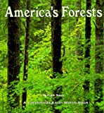 America's Forests, Frank Staub, 1575052652