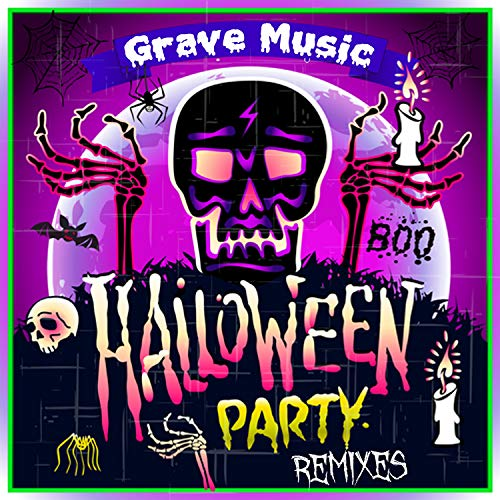 Halloween Party Remixes (Grave Music) ()