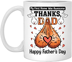 Personalized Dad Mug Gifts For Dad From Daughter Son My First Home Was Awesome Thanks Dad Funny Dad Mug Customized Mug For Birthday Anniversary Fathers Day Holiday White 11oz 15oz