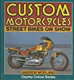 Custom Motorcycles 9780850455083