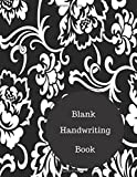 Blank Handwriting Book: Practice Cursive Writing Sheets. Large 8.5 in by 11 in Notebook Journal 100 Pages