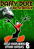 Daffy Duck & The Dinosaur (DVD) Family/Cartoons (1939) Run Time: 62 Minutes ~ Daffy is as goofy as ever in this rare collection of 8 Daffy Cartoons. *SUPER SALE PRICES!*