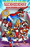 Medikidz Explain Childhood Glaucoma, Kim Chilman-Blair and Shawn DeLoache, 190693567X