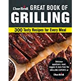 Char-Broil Great Book of Grilling: 300 Tasty Recipes for Every Meal: Delicious Appetizers, Meat, Veggies & More (Creative Homeowner) Over 300 Mouthwatering Photos & Easy-to-Make Recipes for Your Grill