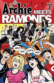 Archie Meets Ramones #1 by [Segura, Alex, Rosenberg, Matthew]