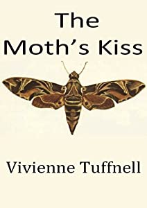 The Moth's Kiss