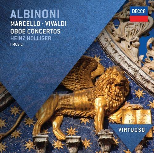 (Albinoni, Marcello & Vivaldi: Oboe Concertos)