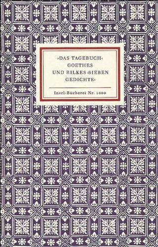 ›Das Tagebuch‹ Goethes und Rilkes ›Sieben Gedichte‹ (Insel-Bücherei)