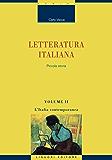 Letteratura italiana: Piccola storia  Volume II  L'Italia contemporanea: 2 (Critica e letteratura)