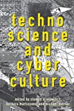 Technoscience and Cyberculture, , 0415911761