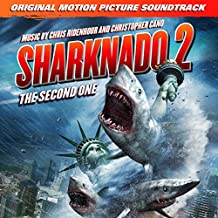 Sharknado 2: The Second One (original Motion Picture Soundtrack)