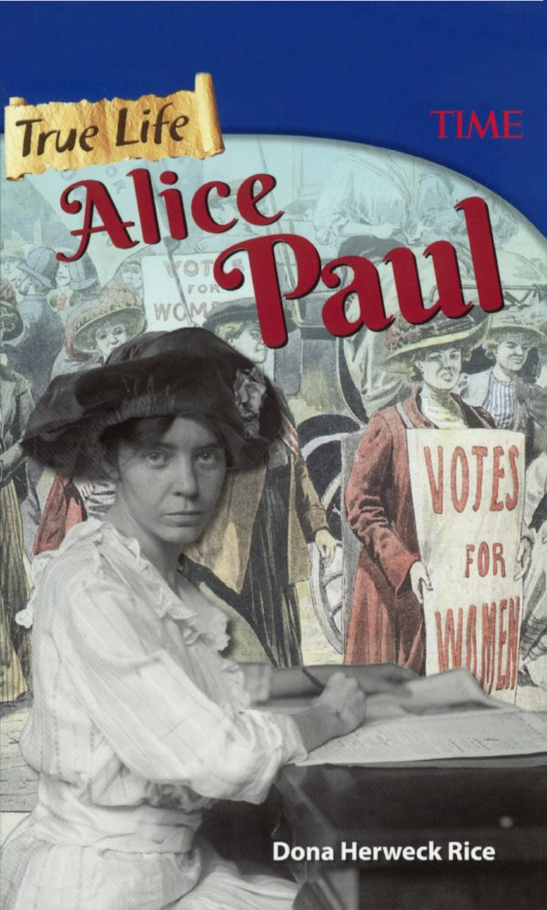 Read Online True Life: Alice Paul (Turtleback School & Library Binding Edition) ebook