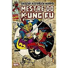 Mestre do Kung Fu - Volume 6. Coleção Histórica Marvel