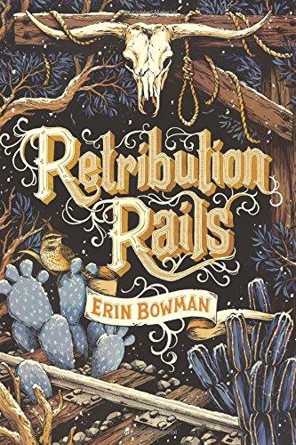 Retribution Rails [Erin Bowman] (Tapa Dura)