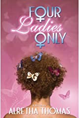 Four Ladies Only Kindle Edition