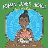 Adama Loves Akara
