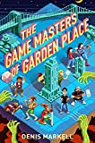 img - for The Game Masters of Garden Place book / textbook / text book