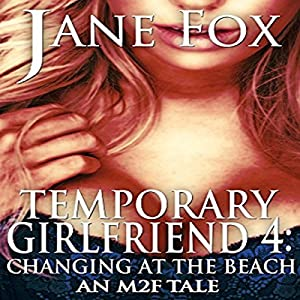 Changing at the Beach: An M2F Tale Audiobook