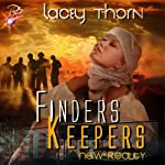 Finders Keepers: New Reality Series, Book Five | Lacey Thorn