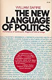 The new language of politics;: A dictionary of catchwords, slogans, and political usage,