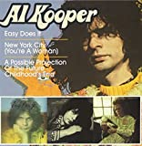 Easy Does It/New York City (You're a Woman)/A Possibile Protection Of The Future - Childhood's End by Al Kooper (2011-03-08)