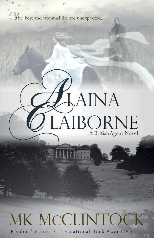 Download Alaina Claiborne (British Agent Novels) (Volume 1) ebook