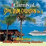 Carnival Steel Drum Collection: Kokomo & More, Vol.2