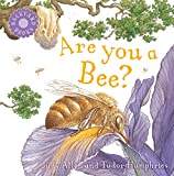 Are You a Bee? (Backyard Books)