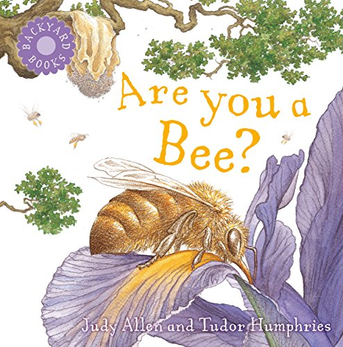 Are You A Bee Backyard Books