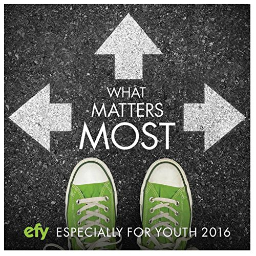 EFY 2016: What Matters Most CD