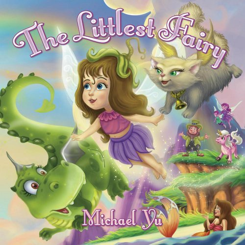 The Littlest Fairy (Children Bedtime story picture book for Kids)