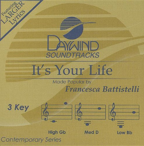 It's Your Life - Daywind High/Med/Low CD Trax