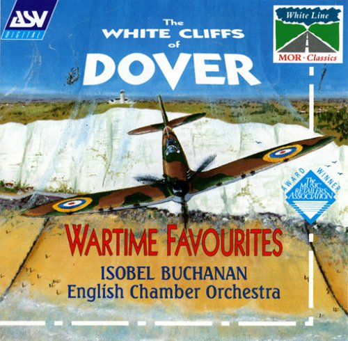 White Cliffs of Dover: Wartime Favorites by Brenthaven
