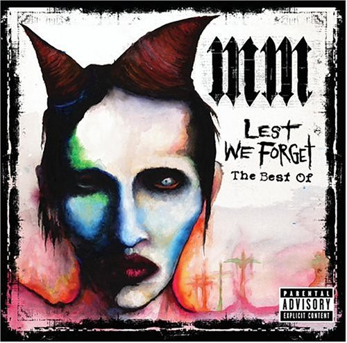 Music : Lest We Forget: The Best Of Marilyn Manson