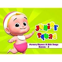 Junior Squad Nursery Rhymes & Kids Songs