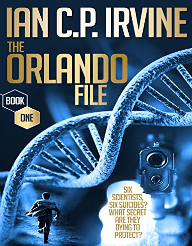 The Orlando File (Book One): A Top 10 Page-Turning, Mystery & Detective Medical Thriller Conspiracy Free Ebook