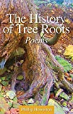 img - for The History of Tree Roots book / textbook / text book