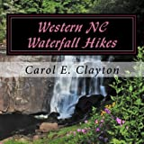 Western NC Waterfall Hikes: A Guide for Casual Hikers