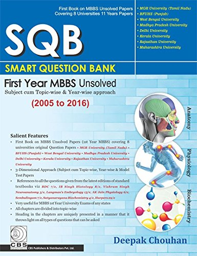 Sqb Smart Question Bank First Year Mbbs Unsolved (2005 To 2016) (Pb 2017)