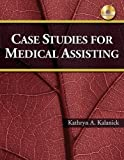 Case Studies for Medical Assisting 1st Edition