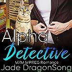 Alpha Detective | Jade DragonSong