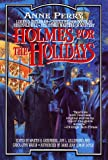 img - for Holmes for the holidays book / textbook / text book