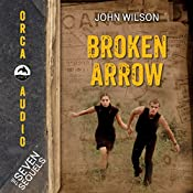 Broken Arrow: The Seven Sequels | John Wilson